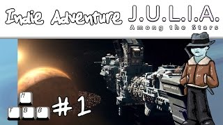 Indie Adventure - JULIA Among the Stars - Ep01