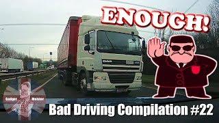 Bad Drivers UK Dash Cam Compilation #22