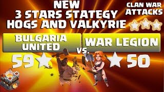 clash of clans   attack valkyries and hogs   clan war th11 vs th11   war legion 9 x 3 stars