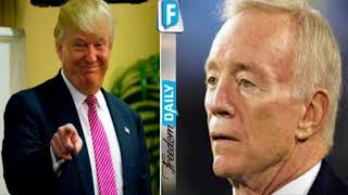 Trump Just Dropped BAD News On Cowboys Owner Who Didn't Listen and Kneeled With Entire Team Anyway