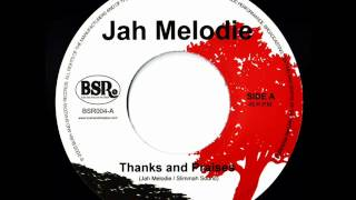 Jah Melodie - Thanks and praises Dub