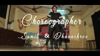 Kehena Hi Kya | Dance Choreography | Sumit & Dhanashree | 2018