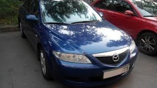 Выбираем б\у авто Mazda 6 GG (бюджет 300-350тр)