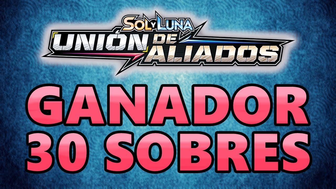 GANADOR DE 30 SOBRES UNIÓN DE ALIADOS | Pokémon TCG