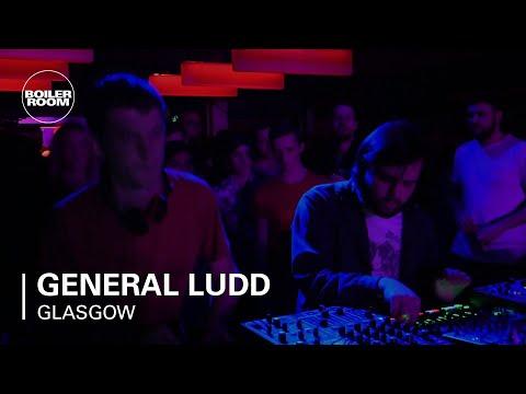 General Ludd Boiler Room Glasgow DJ Set