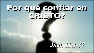 Sermones en Español - Juan 11 - Cristo es la resurrección y la vida!