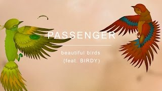 Смотреть клип Passenger - Beautiful Birds Feat. Birdy