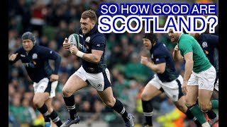 So how good are Scotland? | Squidge Rugby