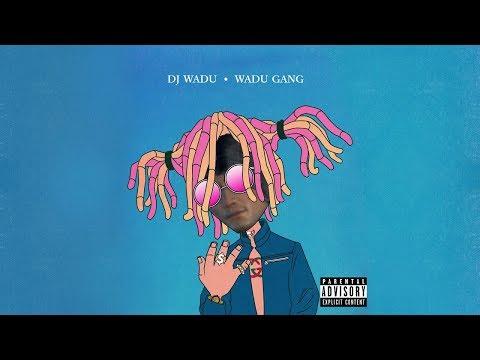 Wadu Hek - Wadu Gang (Gucci Gang Remix)