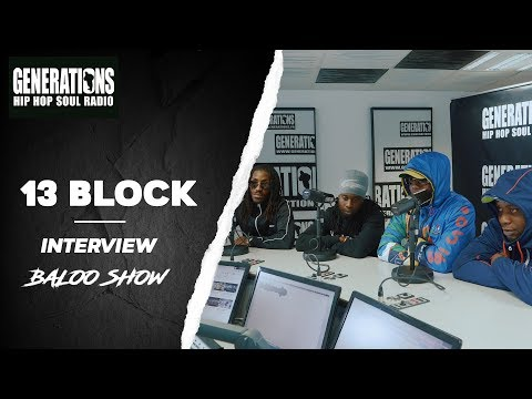 Youtube: 13 Block – Interview BalooShow: »Merci Stavo pour les travaux…»