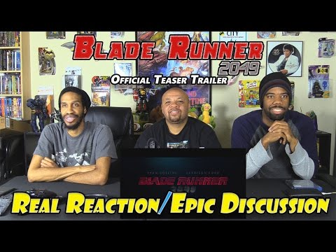 Blade Runner 2049 Official Teaser Trailer....Real Reaction/Epic Discussion