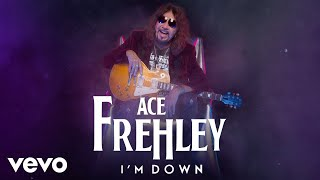 Ace Frehley - I'm Down (Official Visualizer)