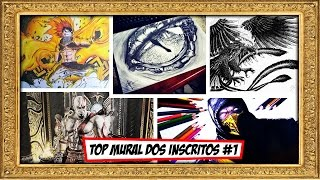 Top Mural dos Inscritos #1 + DESABAFO- Seu desenho aqui!