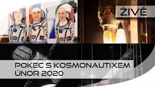 ŽIVĚ: Pokec s Kosmonautixem (únor 2020)