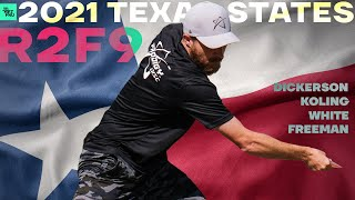 2021 Texas State Disc Golf Championship | R2F9 LEAD | Koling, White, Dickerson, Freeman | Jomez