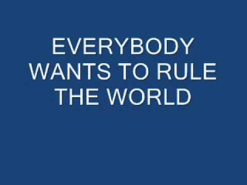 Everybody wants to rule the world lyrics youtube