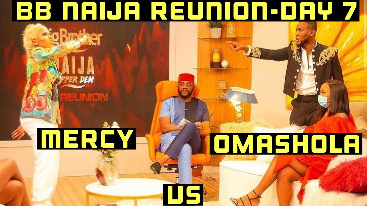 Download BBNAIJA REUNION 2020-DAY 7|MERCY &OMASHOLA GOES INTO A FIGHT😱