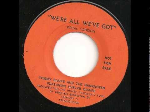 """Tommy Banks And The Banknotes feautring Evelyn Quaife - """"We're All We've Got"""""""