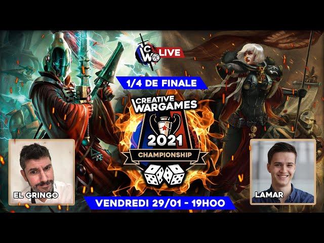 Creative Wargames Championship 2021 - Soeur de Bataille VS Aeldari (1/4 de finale) Warhammer 40.000