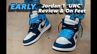 EARLY Jordan 1 UNC Review & On Feet!