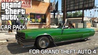 Grand Theft Auto IV - GTA V Car Pack V4 (MOD)