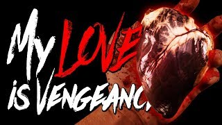 My LOVE is VENG3ANCE ~ Horror Story ~ Sir Ayme