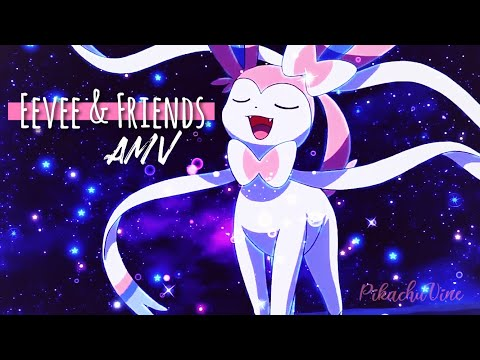 Eevee and Friends AMV - All The Stars / Pokemon Edit
