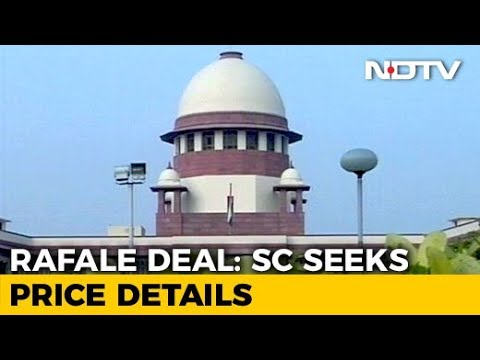Want Rafale Price Info, Says Supreme Court; No Can Do, Says Government