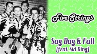 Five Strings - Sag Drag & Fall (feat. Sid King)
