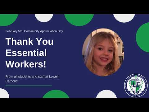 Essential Worker's Thank You Video - Lowell Catholic