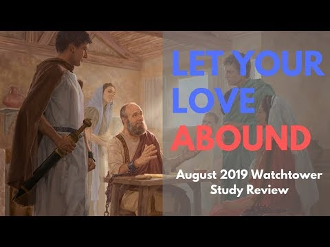 Let Your Love Abound - August 2019 Watchtower Study Review