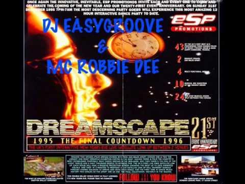 Easygroove & Robbie Dee @ Dreamscape 21...