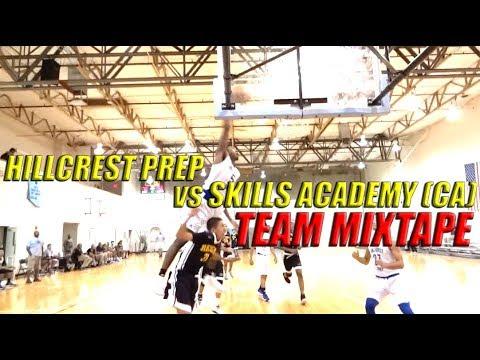 Hillcrest Prep Beats Skill Academy (CA) 100-73 (TEAM MIXTAPE)