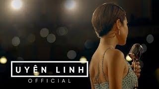Bài Hát Của Em | Official MV | Uyên Linh