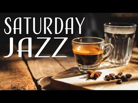Saturday JAZZ Playlist - Relaxing JAZZ and Elegant Bossa Nova for Weekend: Lounge JAZZ