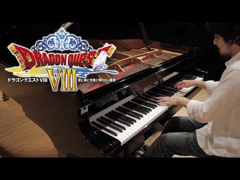 ドラゴンクエスト8 ピアノソロ・メドレー | Leiki Ueda