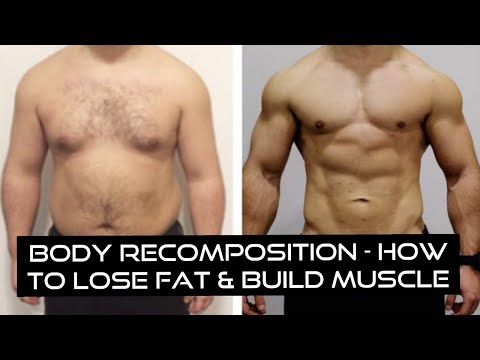 Body Recomposition How To Lose Fat And Build Muscle