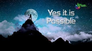 Yes it is Possible Episode 03   Meet with Dr. Syed Islamuddin Javed - iPlus TV