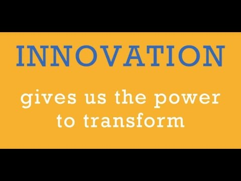 Innovation: The Power to Transform