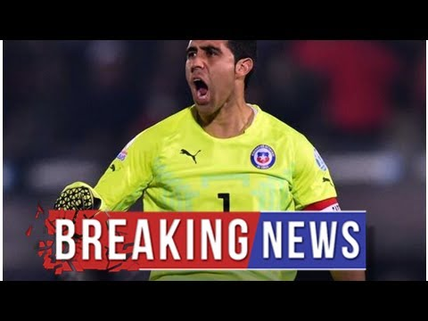 Chile football chief says Claudio Bravo refused national call-up