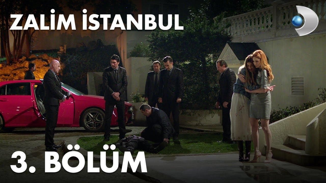 Zalim İstanbul 3. Bölüm