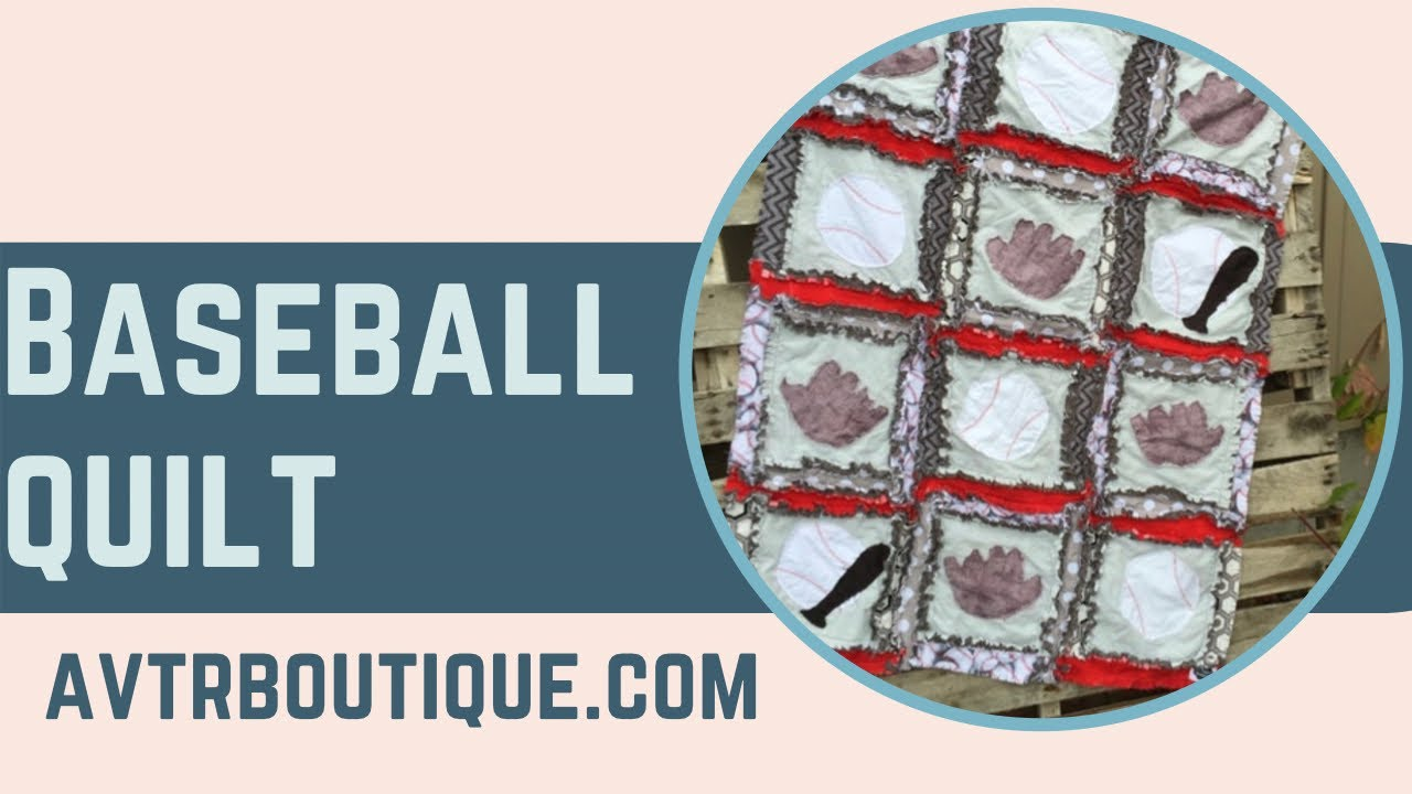 Easy Peasy Rag Quilt Baseball Themed Quilt Pattern By A