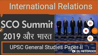 SCO Summit 2019 And India