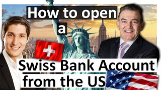 How to open a Swiss bank account from the US