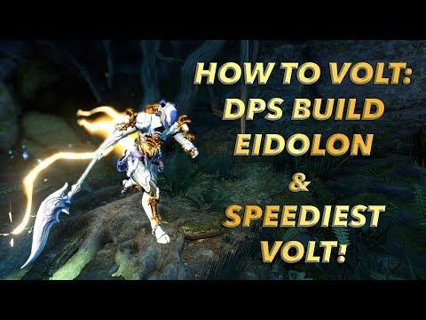 [Warframe] How to Volt: DPS, Eidolon & Max God Speed Build 2018 (387% Power Strength)
