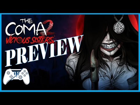 PREVIEW - The Coma 2 Vicious Sisters |