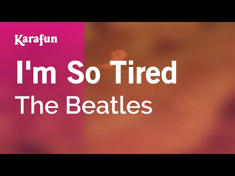 Karaoke I'm So Tired - The Beatles *