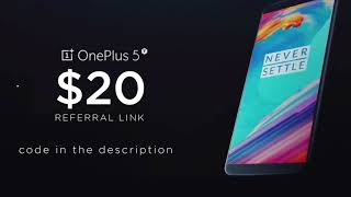 Oneplus 5T Referral Link Code Program $20 off discount - GIVEAWAY - 2017 thumbnail