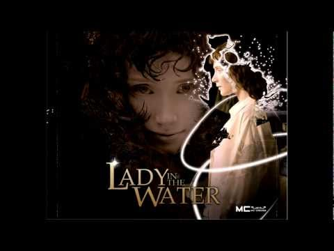 Lady In The Water (complete) - 25 - The Seven Sisters