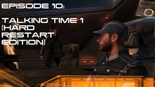 Modded Mass Effect 3 Ep 10:  TALKING TIME 1 (HARD RESTART EDITION)